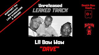 Lil Bow Wow - Dave (UNRELEASED DEATH ROW)