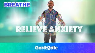 Relieve Anxiety - Empower Tools | GoNoodle