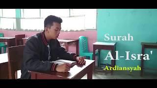 Al Isra' ayat 1-10  Special hari Isra' Mi'radj ( Ardiansyah )