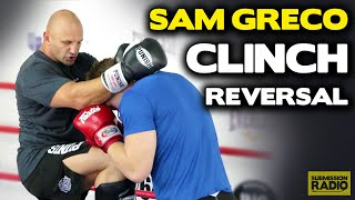 Clinch Reversal + Devastating Knee! - by Sam Greco