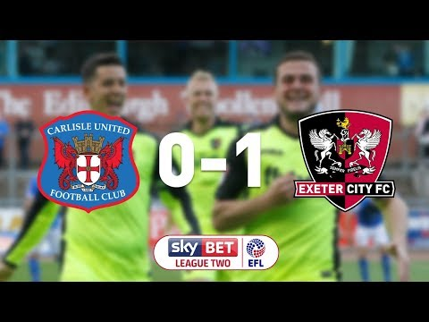 Carlisle United 0 Exeter City 1 (7/10/17) EFL Sky Bet League 2 Highlights