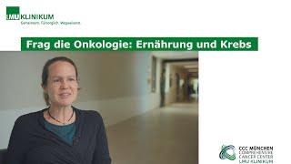 Frag die Onkologie: Ernährung und Krebs