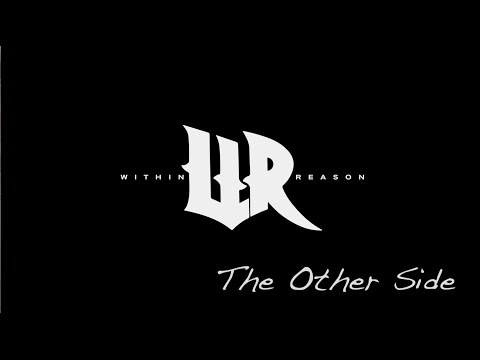 Within Reason   The Other Side (Lyric Video)