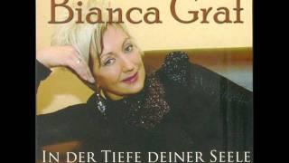 Bianca Graf -  In Der Tiefe Deiner Seele (Radio Mix).wmv