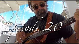 [Ep.20] The Anegada Passage; & the ONE THING that we CAN