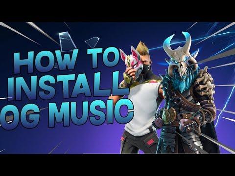 How To Install The OG Music For Fortnite Battle Royale 2018!!!