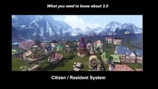 What you need to know about 3.0......citizen / resident system