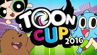 Toon Cup 2016 Release | Cartoon Network