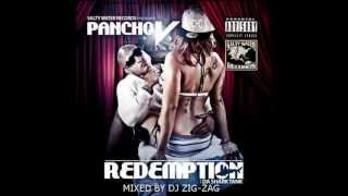 PANCHO V - REDEMPTION ( MIXED BY DJ ZIG-ZAG )