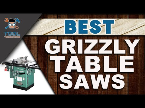 Best Grizzly Table