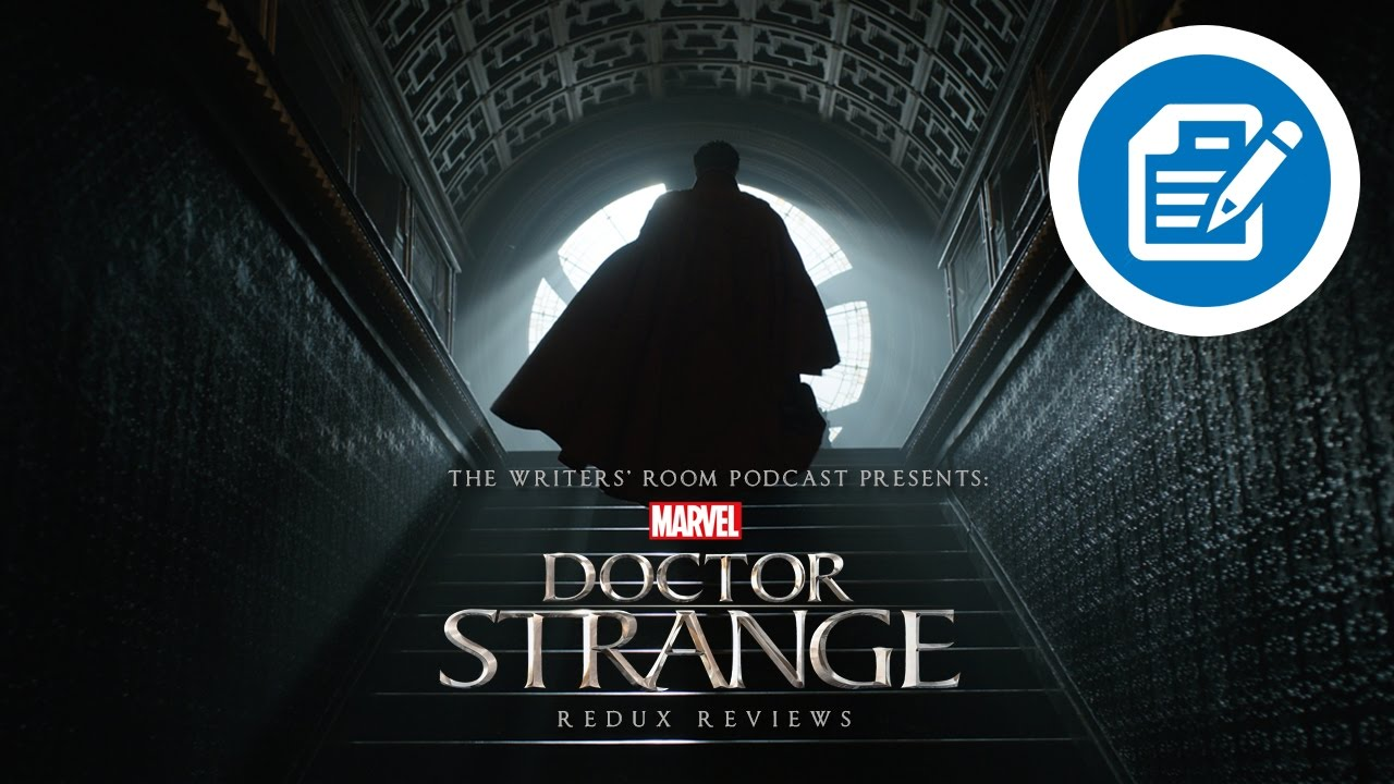 Doctor Strange Review | The Writers' Room Podcast | A Movie Review Podcast