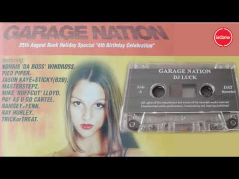 DJ Luck & MC's Neat, Viper & CKP – Garage Nation, 4th Birthday – 25.08.2001