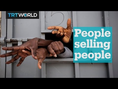 Profiting off the misery of others: Libya's migrant 'slave trade'