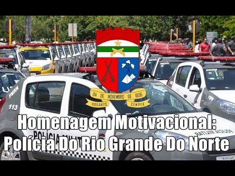 Motivacional - Policia Militar do Rio grande do norte.