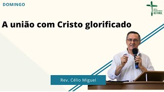 Culto Manhã - Domingo 09/05/21 - Rev. Célio Miguel