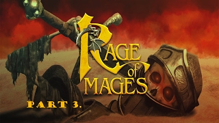 Rage of Mages walkthrough part 3. (The Cure)
