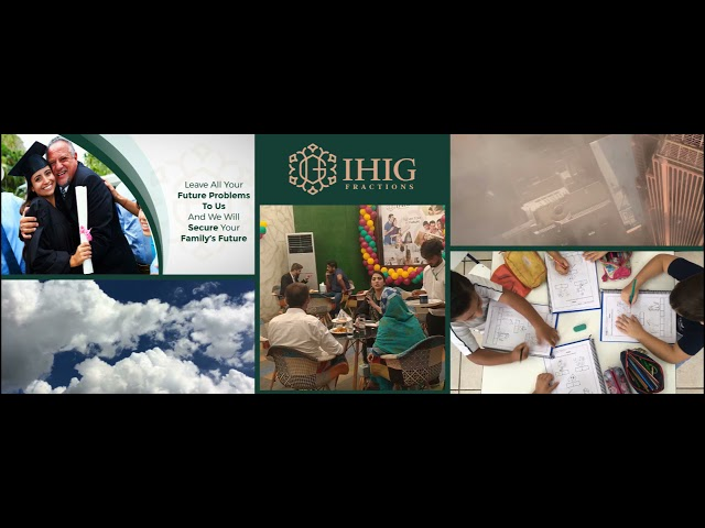 Make your dreams come true and secure your future by IHIG