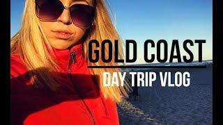 GOLD COAST DAY TRIP   Samantha Wicks