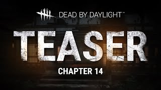 Download lagu Dead by Daylight | Chapter 14 | Teaser