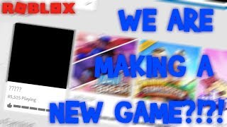WE ARE MAKING OUR OWN GAME!?!?! (ROBLOX)