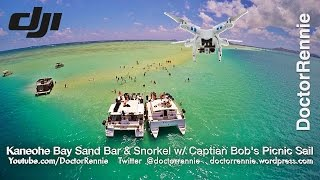 Kaneohe Bay Sand Bar and Snorkel Trip with Captain Bob from Phantom 2 Drone