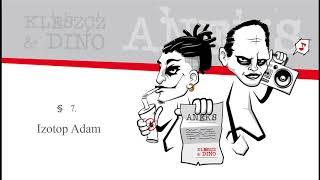 Kleszcz & DiNO - Izotop Adam | ANEKS