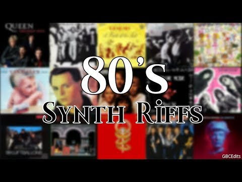 Top 80s Synth Riffs