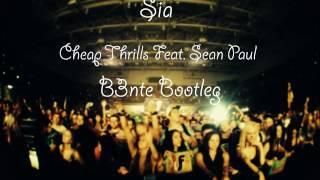 ~Bounce~ Sia - Cheap Thrills Feat. Sean Paul (B3nte Bootleg)
