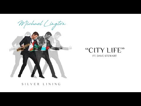 Michael Lington - City Life ft. Dave Stewart (Official Visualizer)