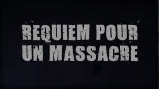 VII - Requiem pour un massacre