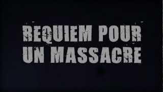 VII - Requiem pour un massacre