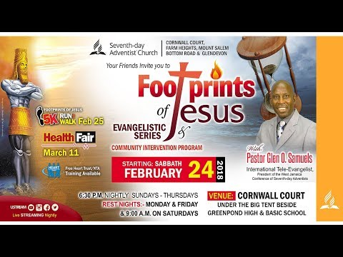 Footprints of Jesus Evangelistic Series - March 18, 2018