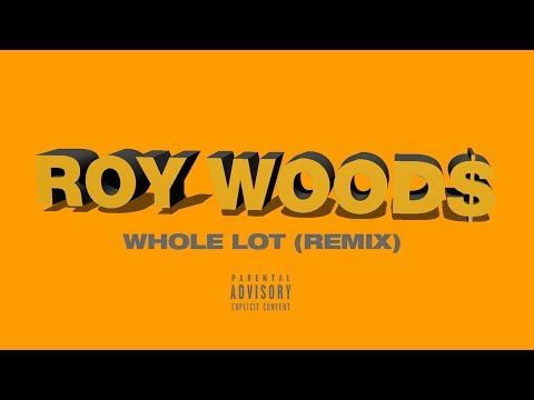 Roy Woods - Whole Lot
