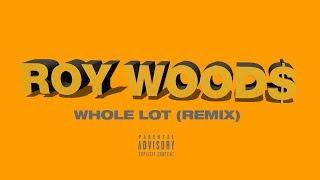 Roy Woods - Whole Lot