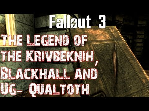 Fallout 3- The Legend of the Krivbeknih, Blackhall and Ug-Qualtoth