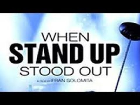 When Stand Up Stood Out (Documentary)