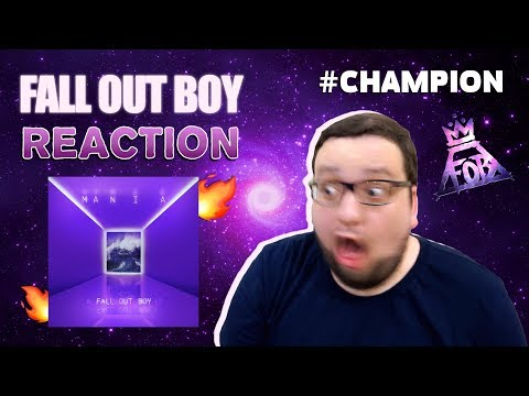 Fall Out Boy - Champion (REACTION)
