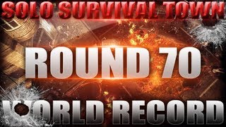 Town Round 70 Solo World Record - High Round Strategy - Black Ops 2 Zombies (Gameplay/ Commentary)
