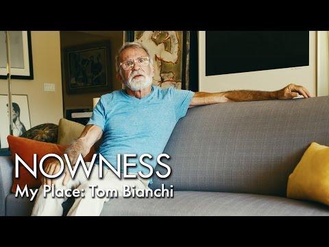 My Place: Tom Bianchi