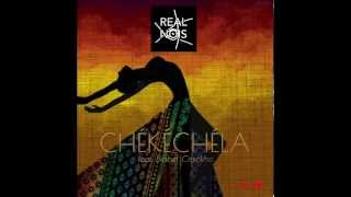 Chekechela Ft Diabel Cissokho - Real Nois (Sun El Remix)