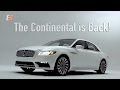2017 Lincoln Continental Review -  The Big Guy's Back!