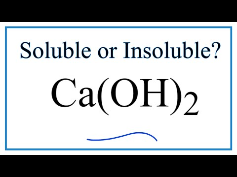 Is Ca(OH)2 Soluble Or Insoluble In Water?