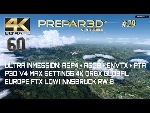 ASP4 + ASCA + ENVTX + PTA + ORBX Ulta Settings Ultra Inmersive P3D V4