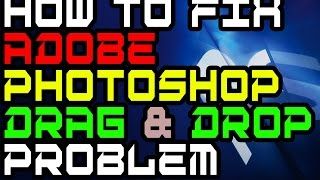 HOW TO FIX DRAG & DROP ERROR/BUG 2016- 100 Working