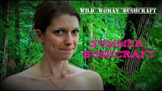 Summertime Bushcraft - Vanessa Blank - Wild Woman Bushcraft - Bathe in the Forest Creek