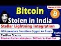 Stellar Lightning integration, Bitcoin Stolen in India, Twitter Scams, Ethereum's ICO