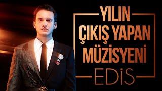Yılın Çıkış Yapan Müzisyeni: Edis #GQMOTY2015