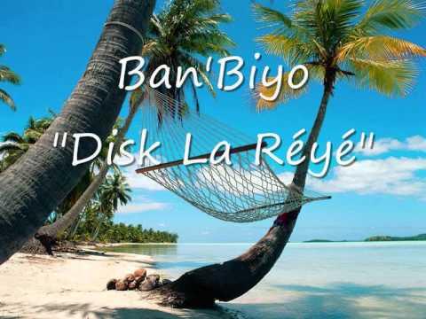 Ban'Biyo - Disk la Réyé