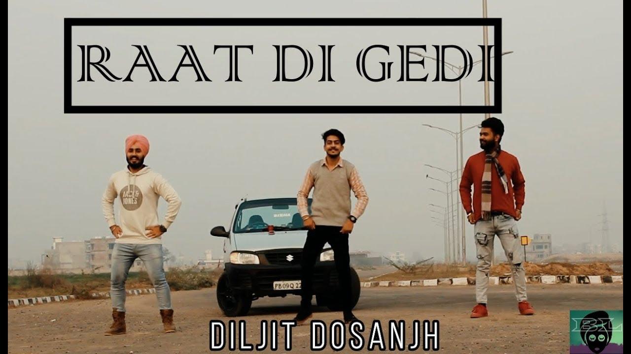 BHANGRA On Raat Di Gedi (Diljit Dosanjh)   Bhangra Loverz    Choreography- Satyam Birha   