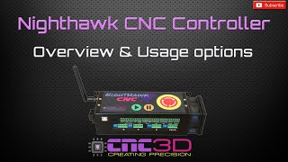 Nighthawk CNC controller overview and usage